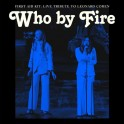 First Aid Kit - Who by Fire (live tribute to Leonard Cohen)  CD
