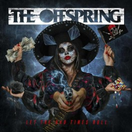 The Offspring - Let The Bad Times roll  CD